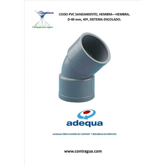 CODO PVC SANITARIO, D-40, 45º, HEMBRA-HEMBRA, SISTEMA DE ENCOLADO, ADEQUA.