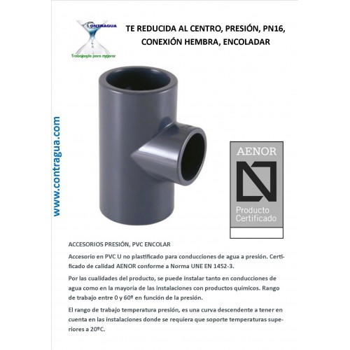 TE, REDUCED TO THE CENTER, PRESSURE, D-40-32-40, PN16, PVC, ENCOLAR, H-H-H.